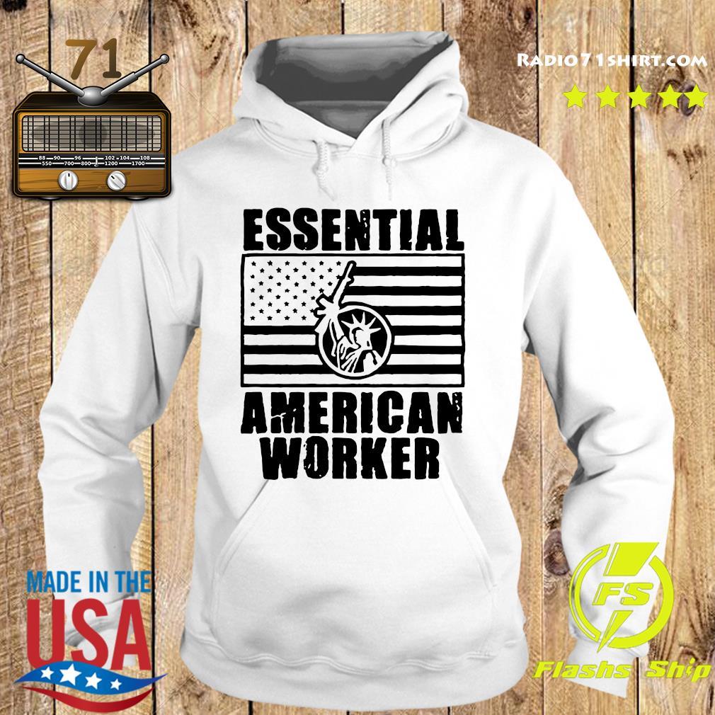 Armed American Supply Essential American Worker Shirt Hoodie