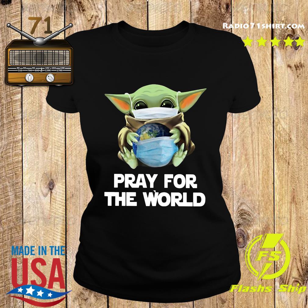 Baby Yoda Face Mask Hug Pray For The World corona virus Shirt Ladies tee