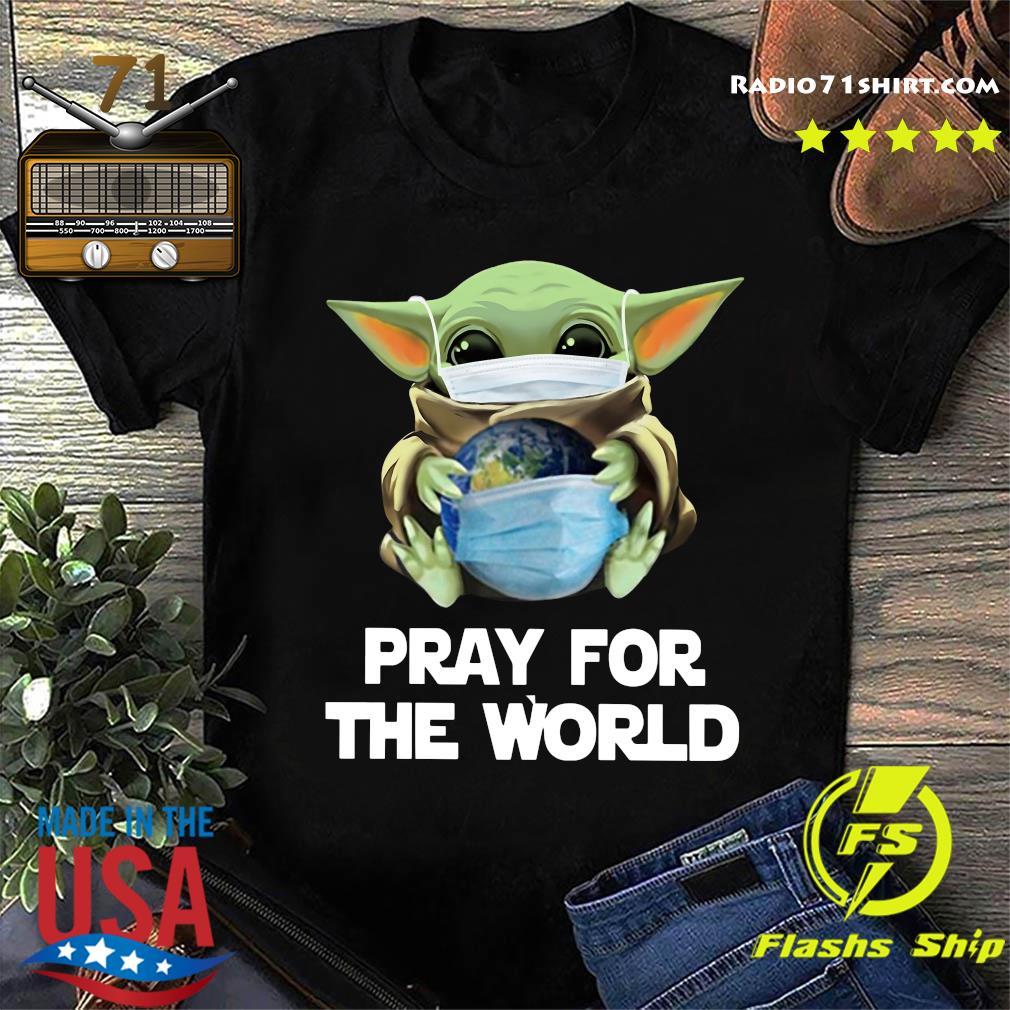 Baby Yoda Face Mask Hug Pray For The World corona virus Shirt