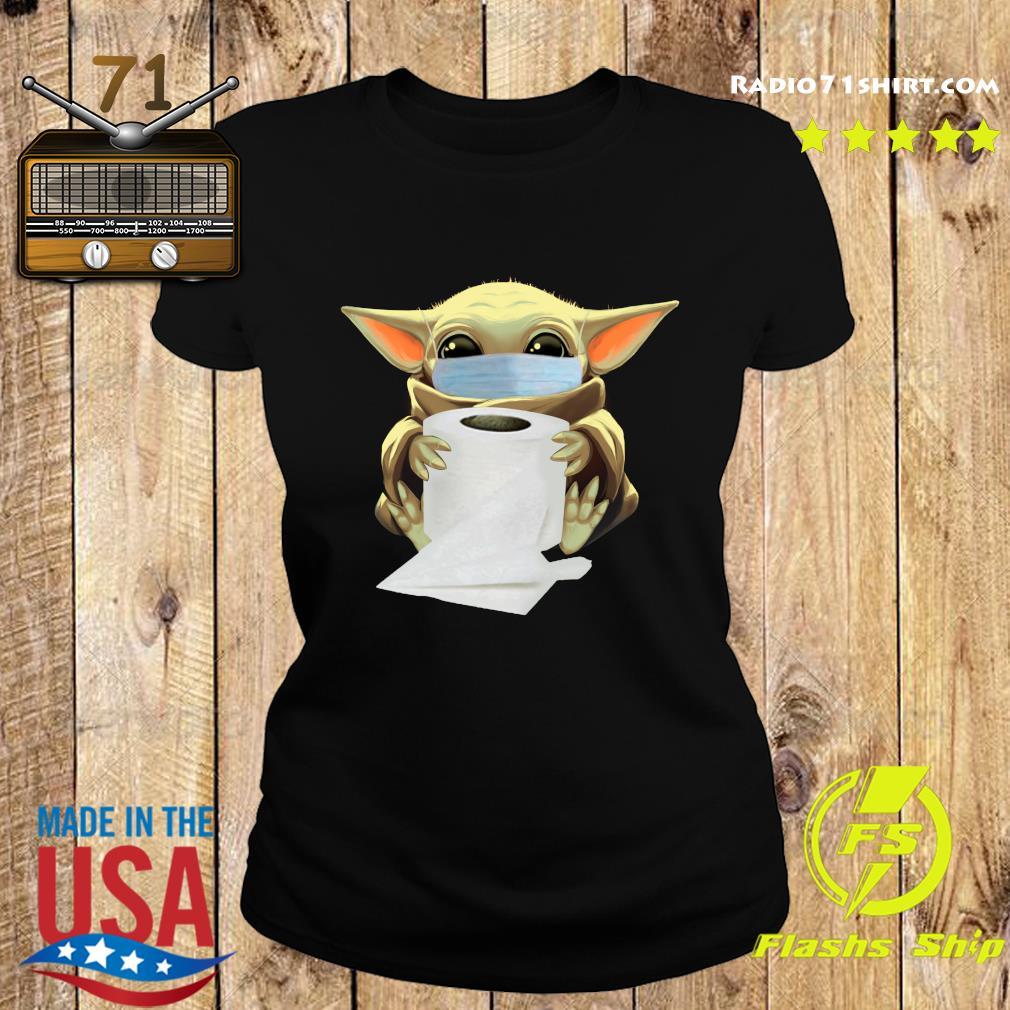 Baby Yoda Face Mask Hug Toilet Paper Shirt Ladies tee