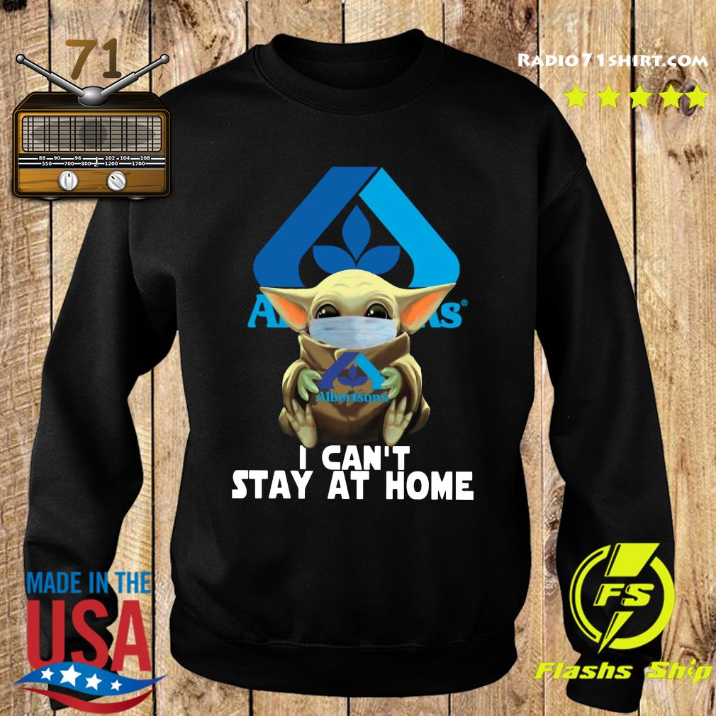 Baby Yoda Mask Albertsons I Can't Stay At Home Shirt Sweater