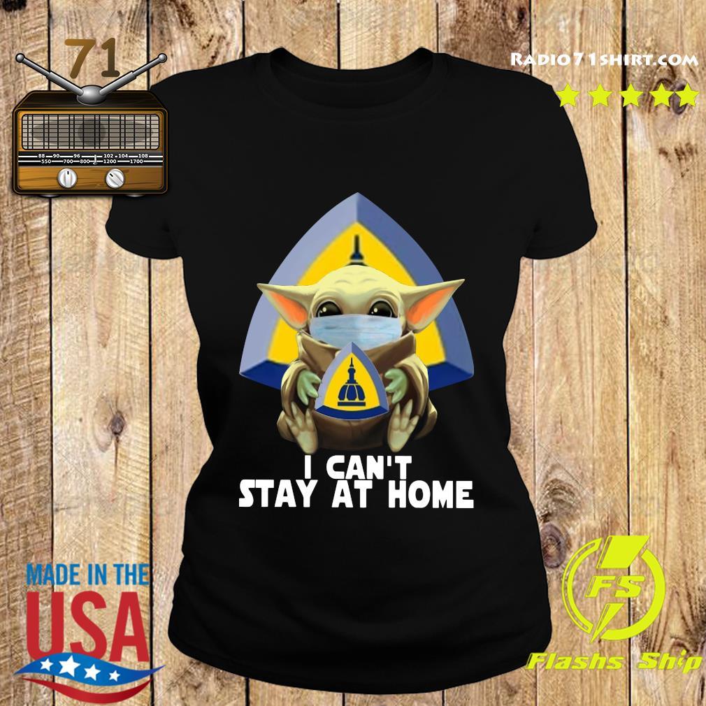 Baby Yoda Mask Johns Hopkins University School Of Nursing I Can't Stay At Home Shirt Ladies tee