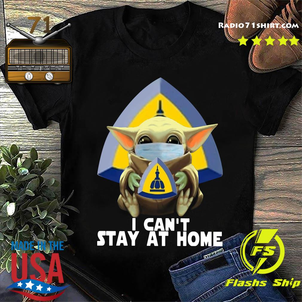 Baby Yoda Mask Johns Hopkins University School Of Nursing I Can't Stay At Home Shirt