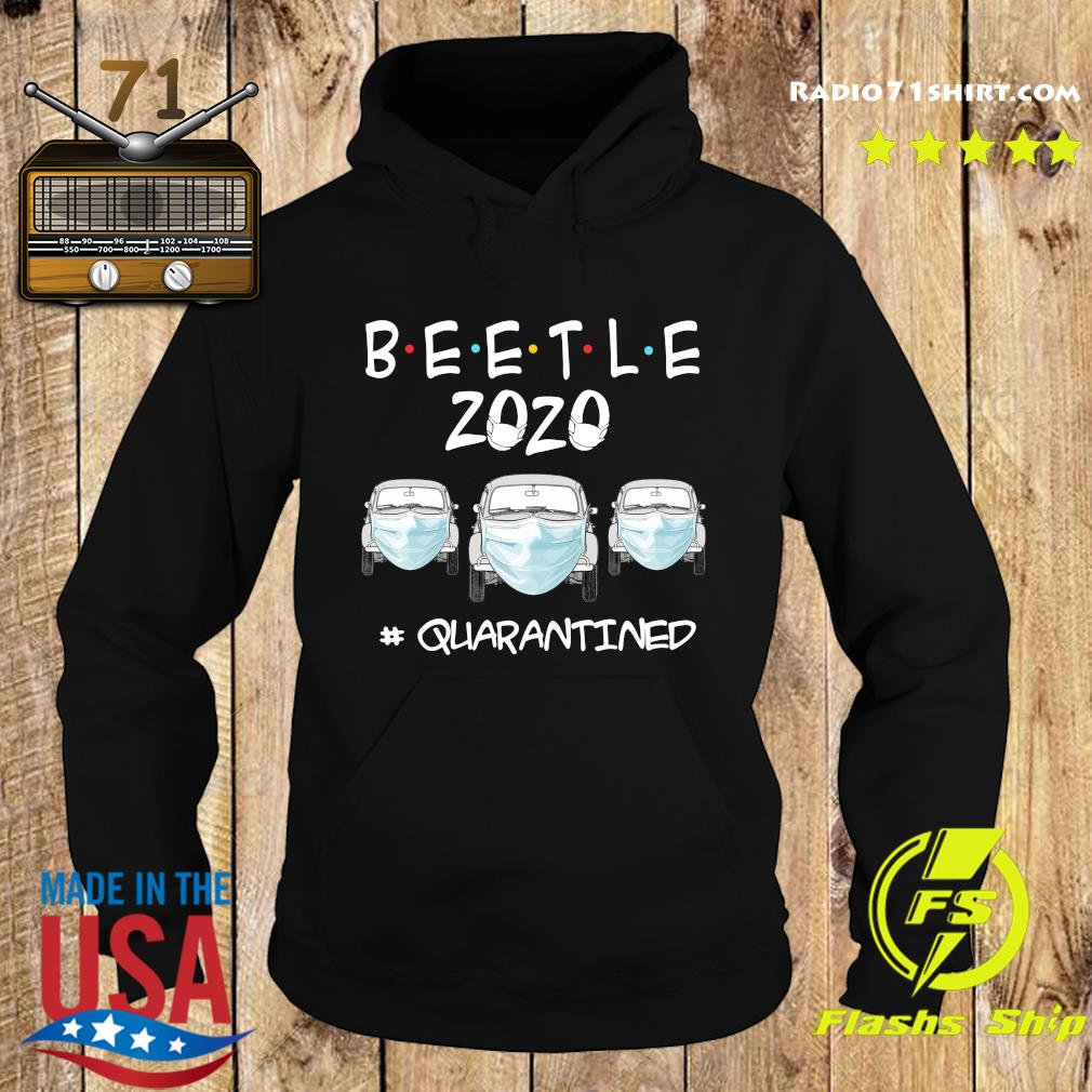 Beetle 2020 Cars Mask Quarantined Shirt Hoodie