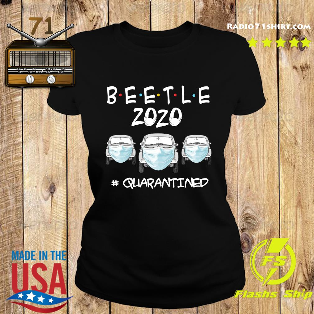 Beetle 2020 Cars Mask Quarantined Shirt Ladies tee
