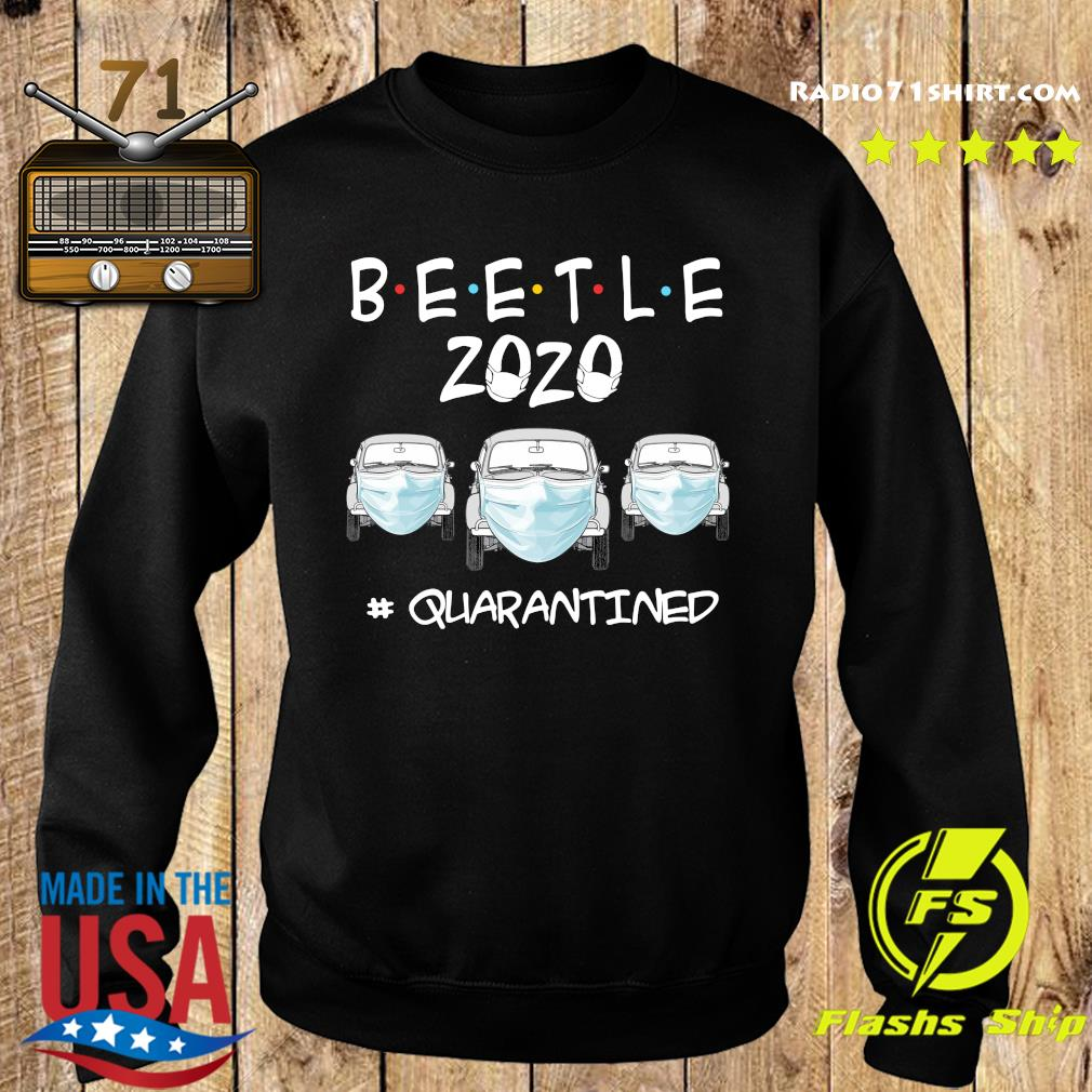 Beetle 2020 Cars Mask Quarantined Shirt Sweater