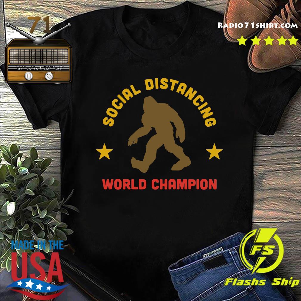 Bigfoot Distancing World Champion Shirt