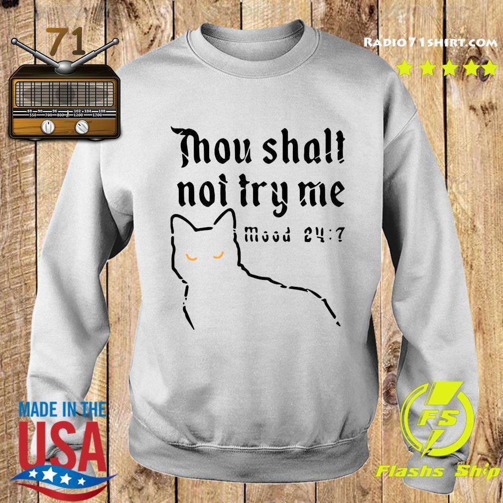 Black Cat Thou Shalt Not Try Me Mood 24 7 Shirt Sweater