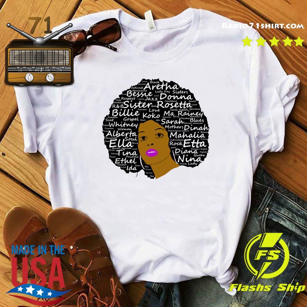 Black History Month Powerful Singers Natural Hair Shirt