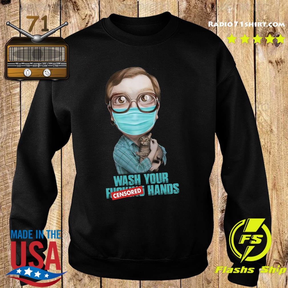 Bubbles Trailer Park Boys Wash Your Censored Hands Shirt Sweater