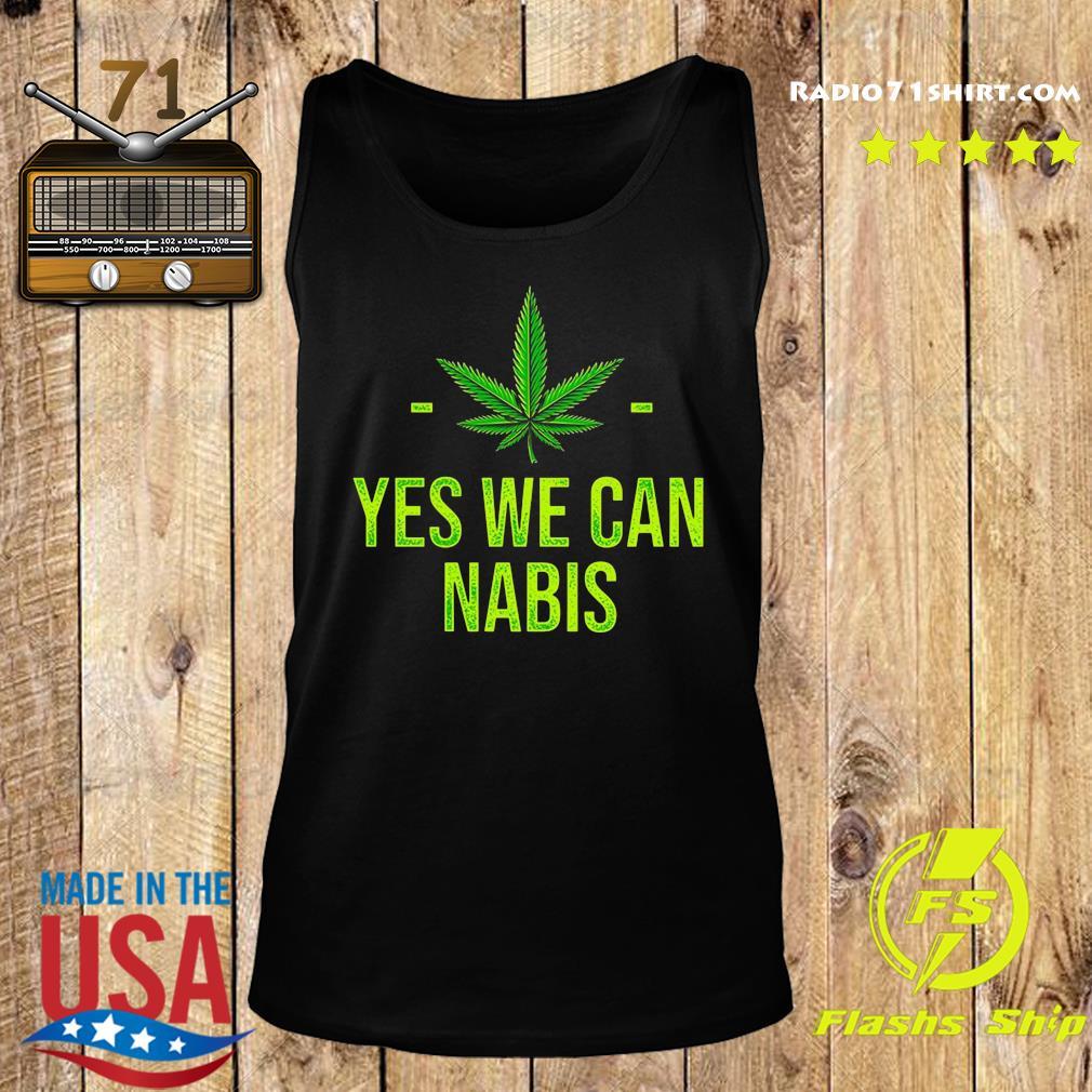 Cannabis Yes We Can Nabis Shirt Tank top