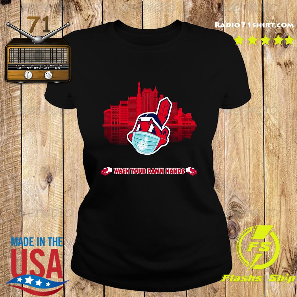 Chief Wash Your Damn Hands Shirt Ladies tee
