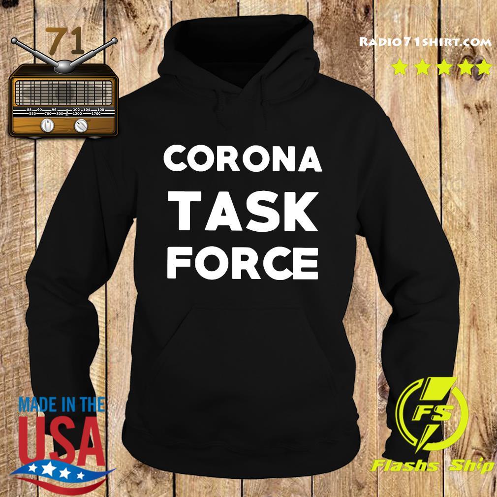Corona Task Force Shirt Hoodie