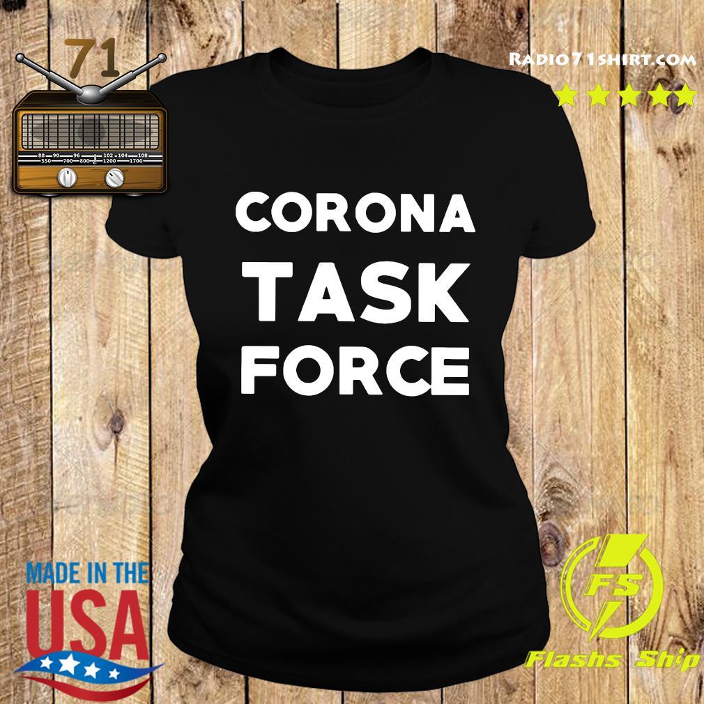 Corona Task Force Shirt Ladies tee