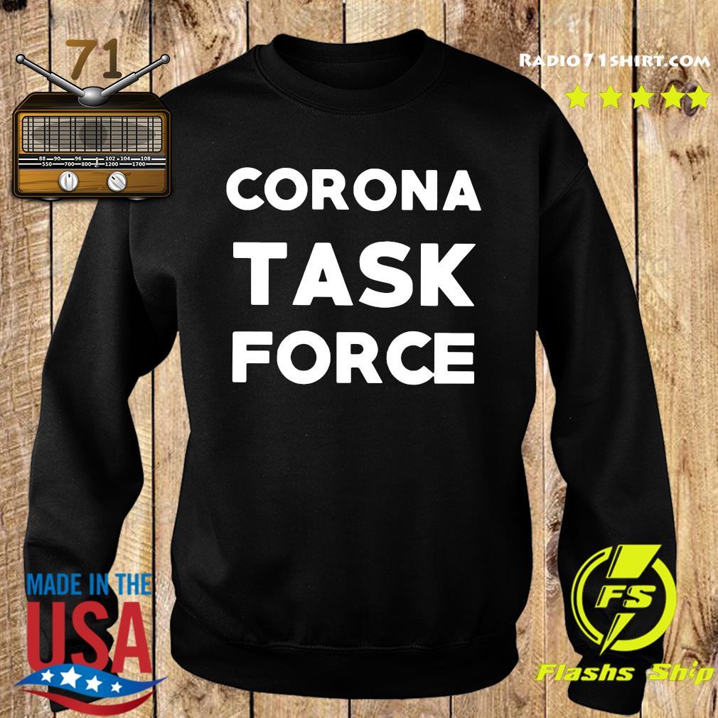 Corona Task Force Shirt Sweater