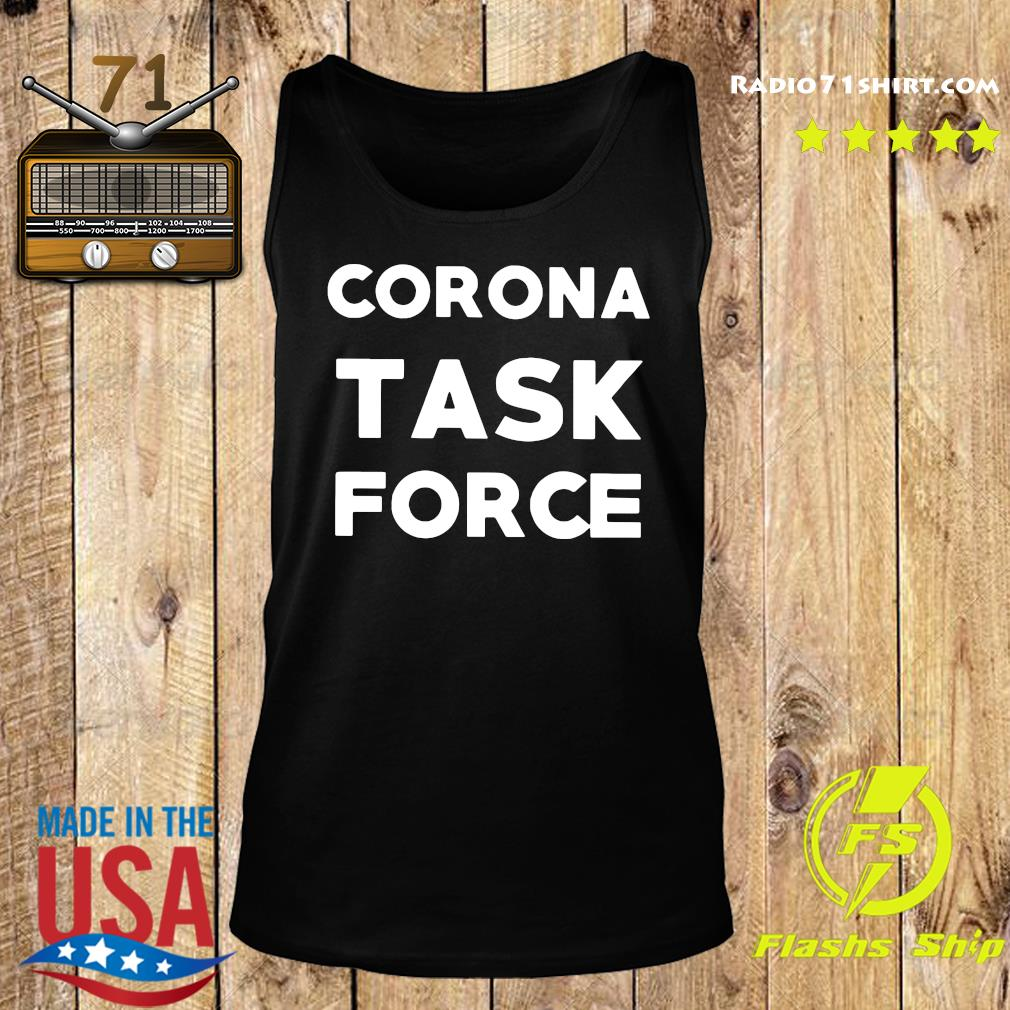 Corona Task Force Shirt Tank top