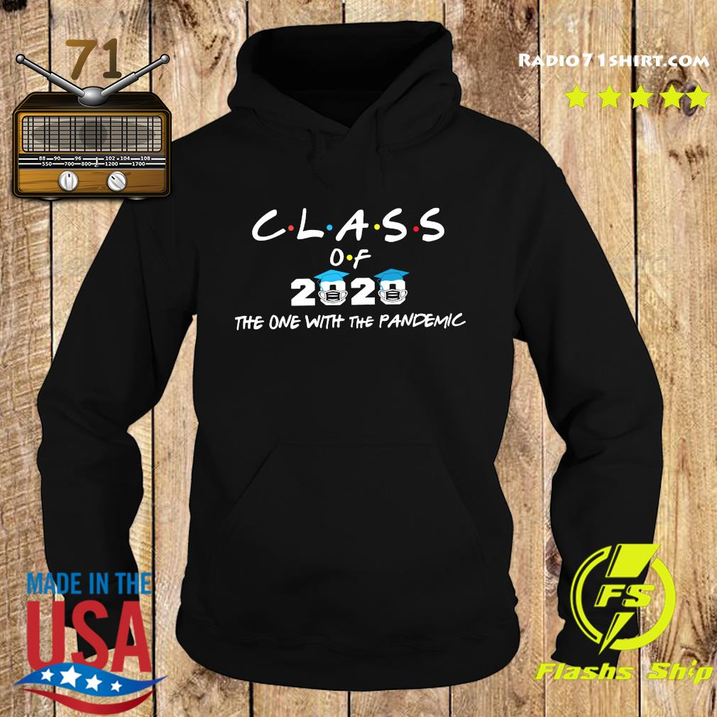 Coronavirus Class Of 2020 The One With The Pandemic s Hoodie