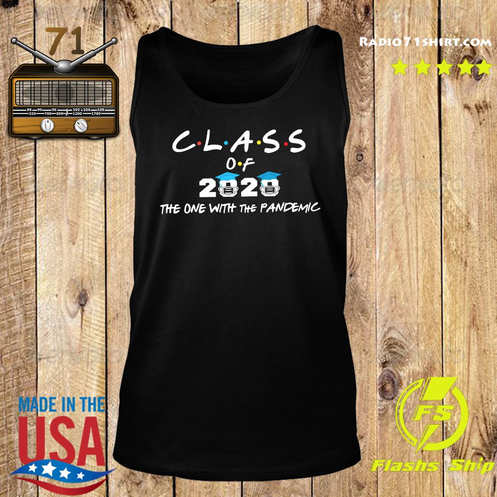Coronavirus Class Of 2020 The One With The Pandemic s Tank top