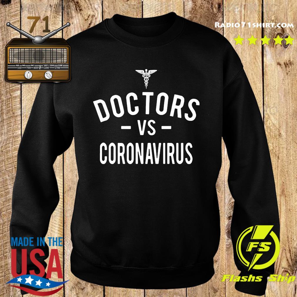 Doctors Vs Coronavirus Gift Shirt Sweater