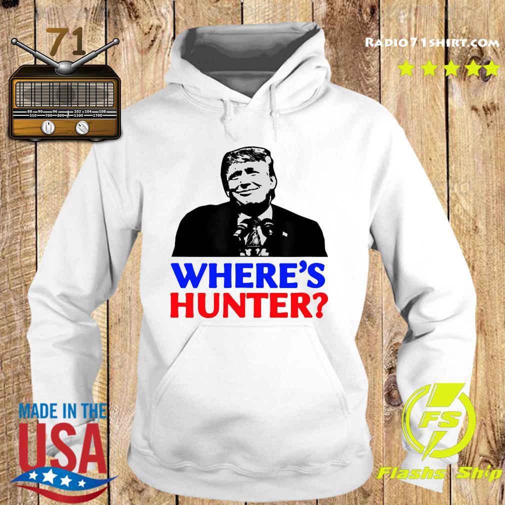 Donald Trump Where_s Hunter Shirt Hoodie