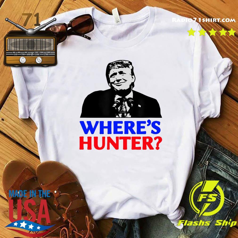 Donald Trump Where_s Hunter Shirt