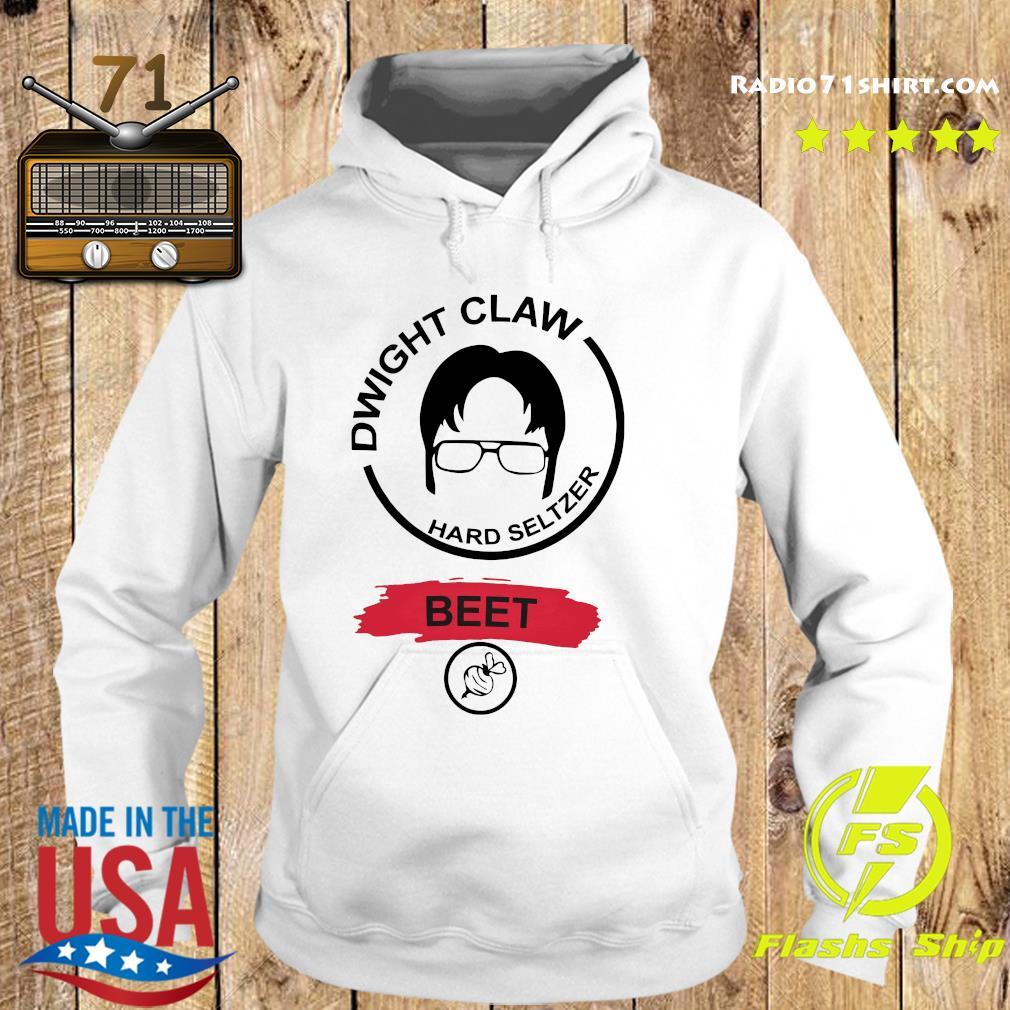 Dwight Claw Hard Seltzer Beet Shirt Hoodie