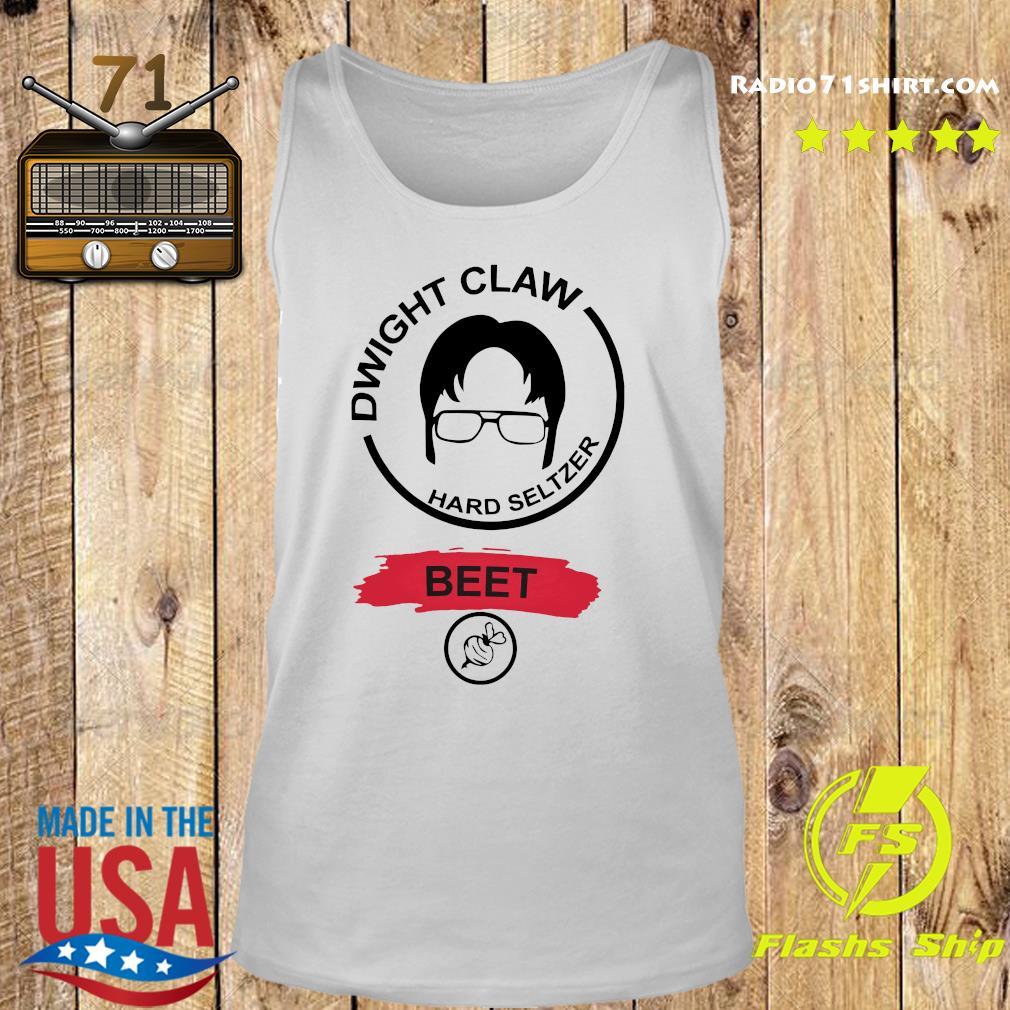 Dwight Claw Hard Seltzer Beet Shirt Tank top