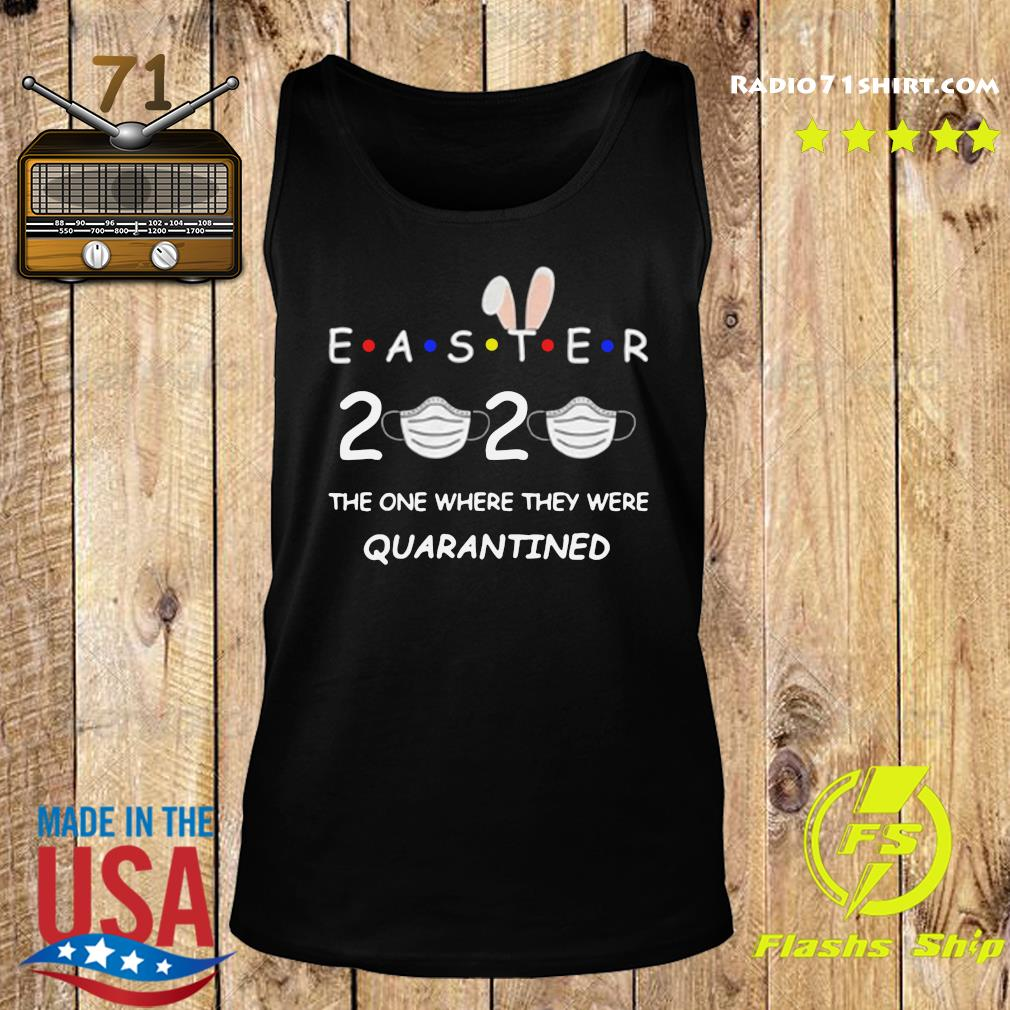 Easter 2020 Kids Tee The One Where They Were Quarantined s Tank top
