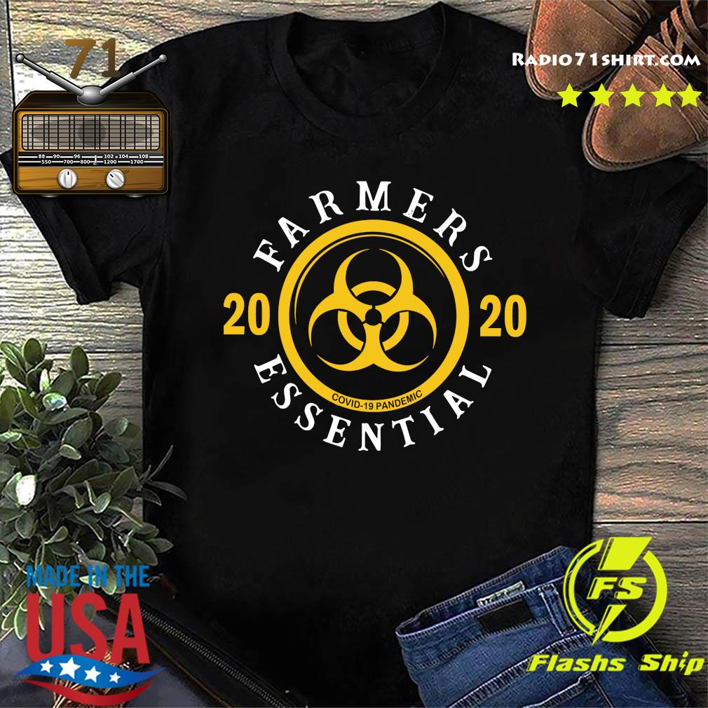 Farmers 2020 We Fight When Others Can't Shirt