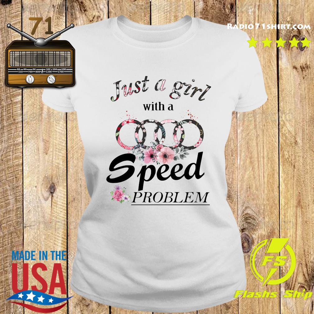 Flower Just A Girl With A Speed Problem Subaru Shirt Ladies tee