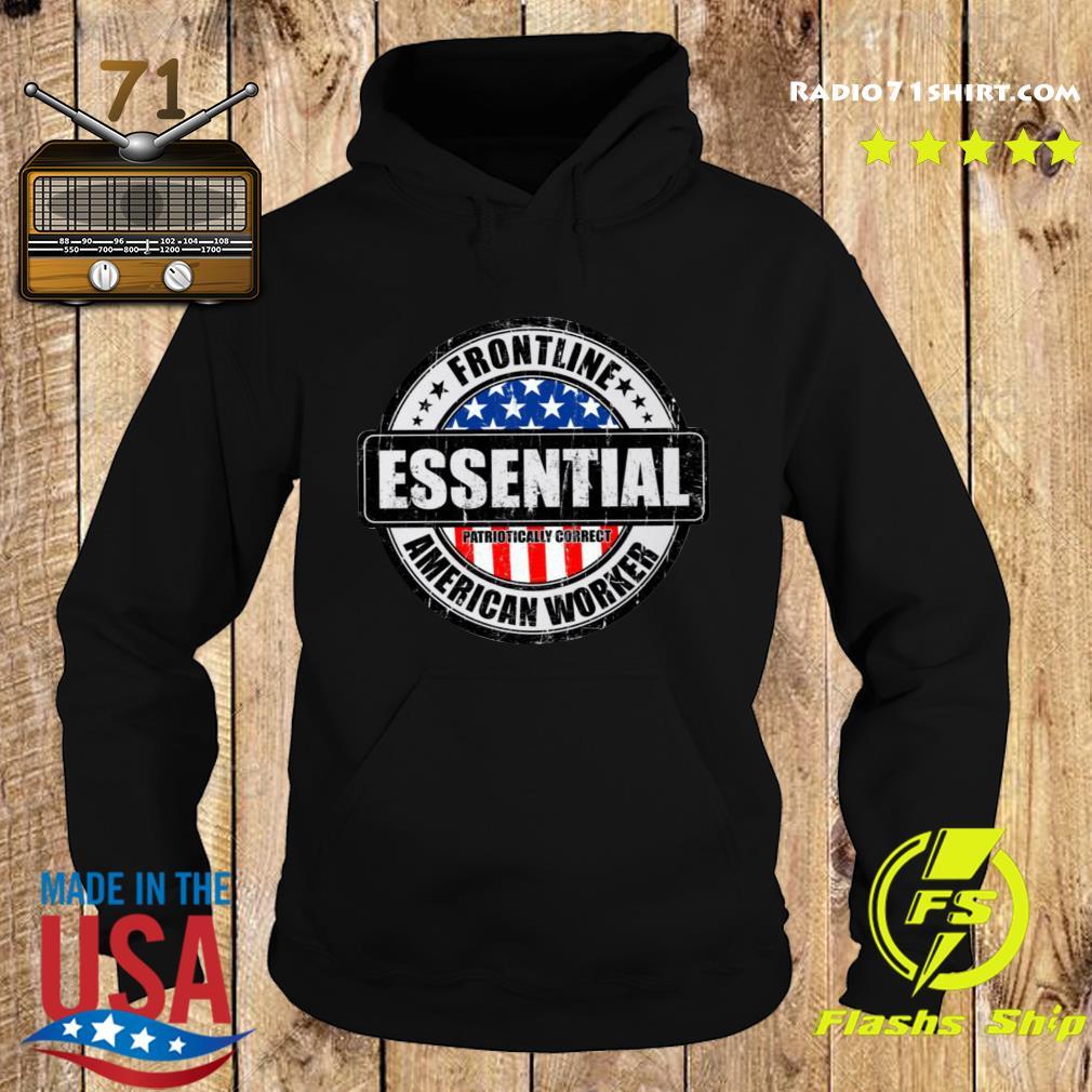 Frontline Essential American Worker Shirt Hoodie