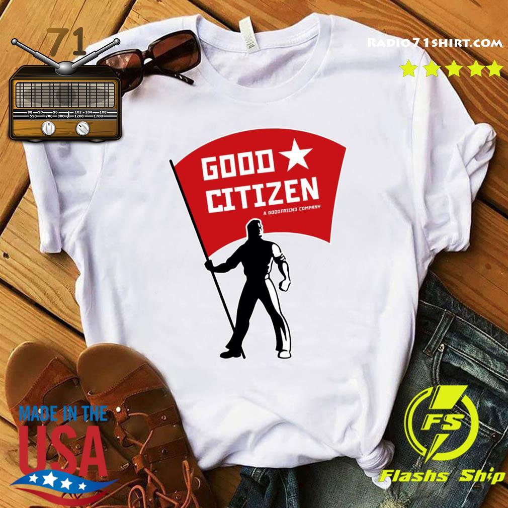 Good Citizen Listen To Clay Jenkins Shirt