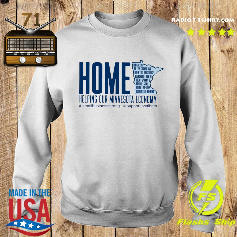 Home Helping Out Minnesota Economy Small Business Strong Support Local Bars Shirt Sweater
