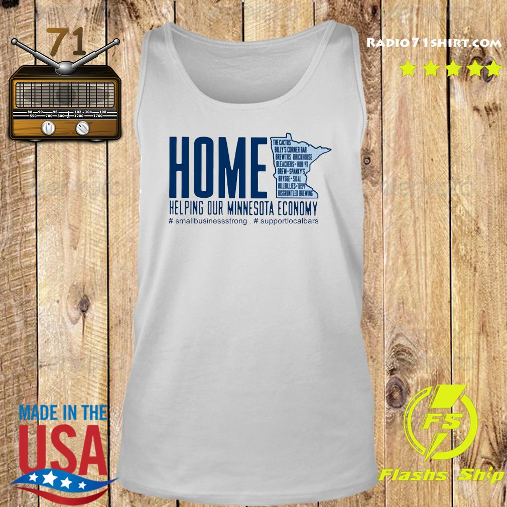 Home Helping Out Minnesota Economy Small Business Strong Support Local Bars Shirt Tank top