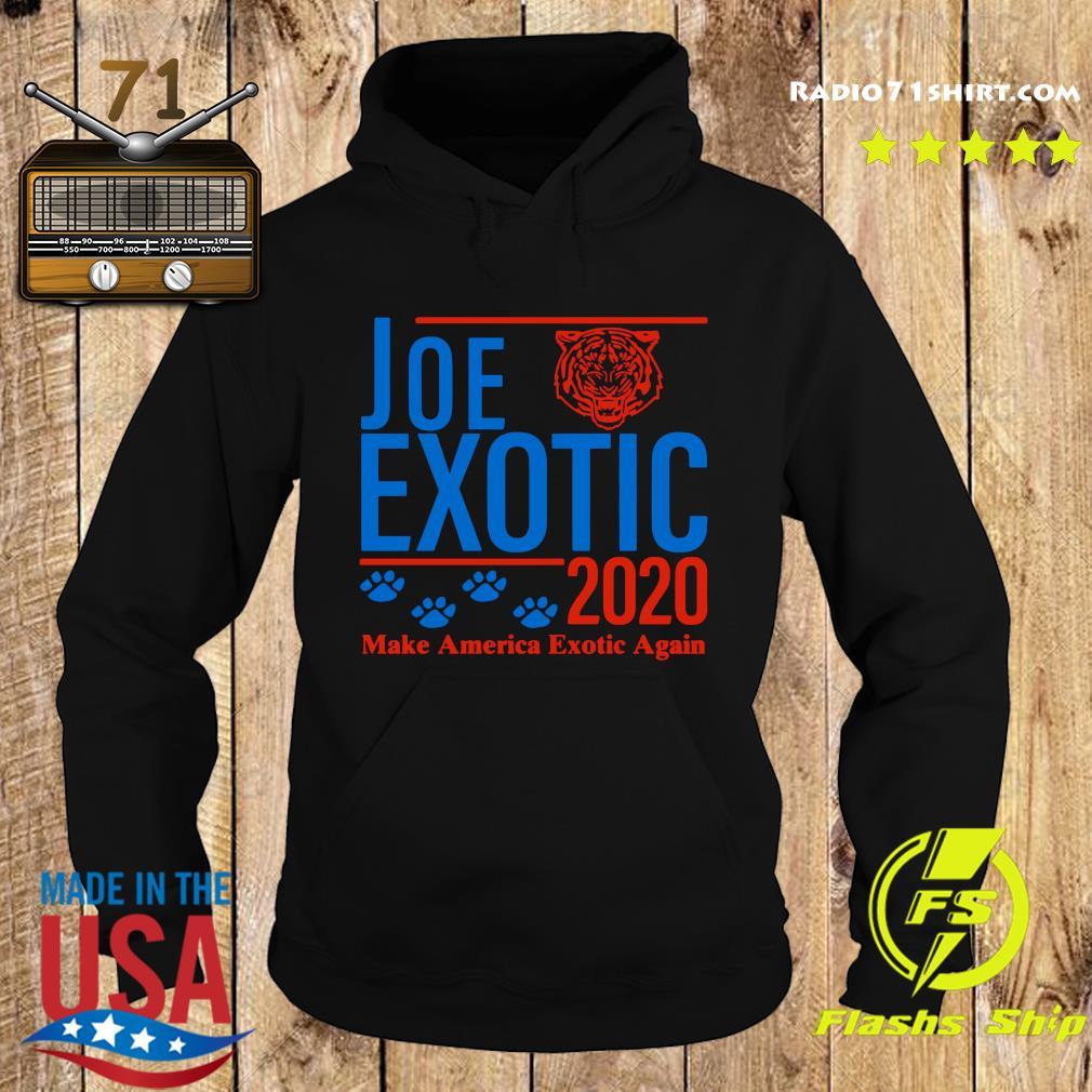Joe Exotic 2020 Make America Exotic Again Shirt Hoodie