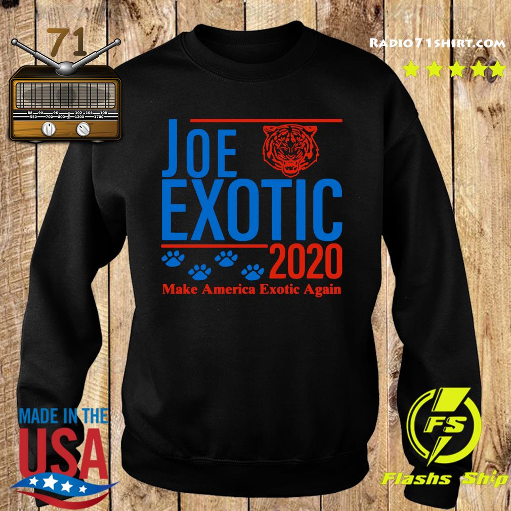 Joe Exotic 2020 Make America Exotic Again Shirt Sweater