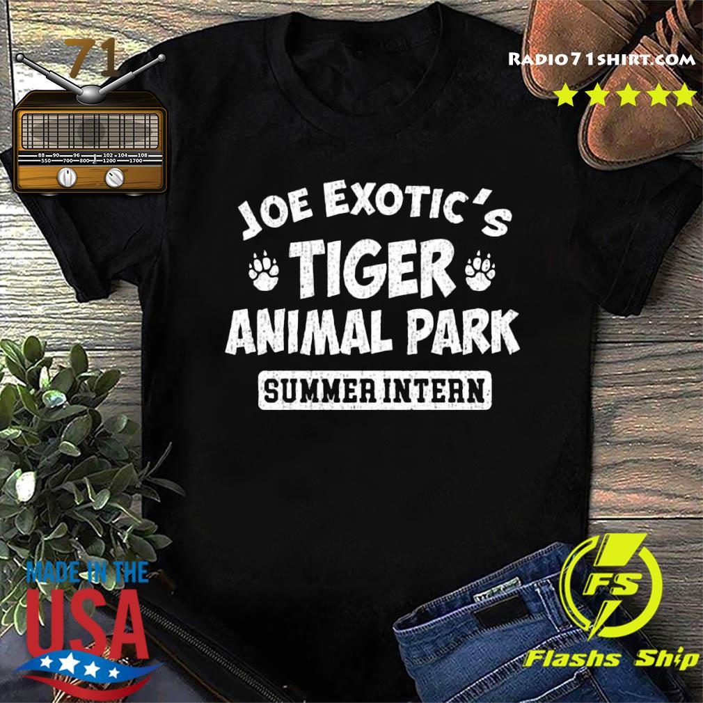 Joe Exotic_s Tiger Animal Park Summer Intern Shirt