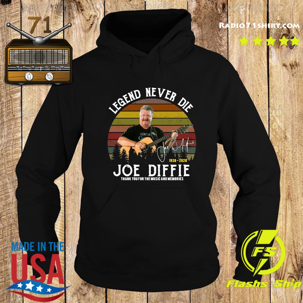 Legend Never Die 1938 2020 Joe Diffie Tanks You For The Music And Memories Signature Shirt Hoodie