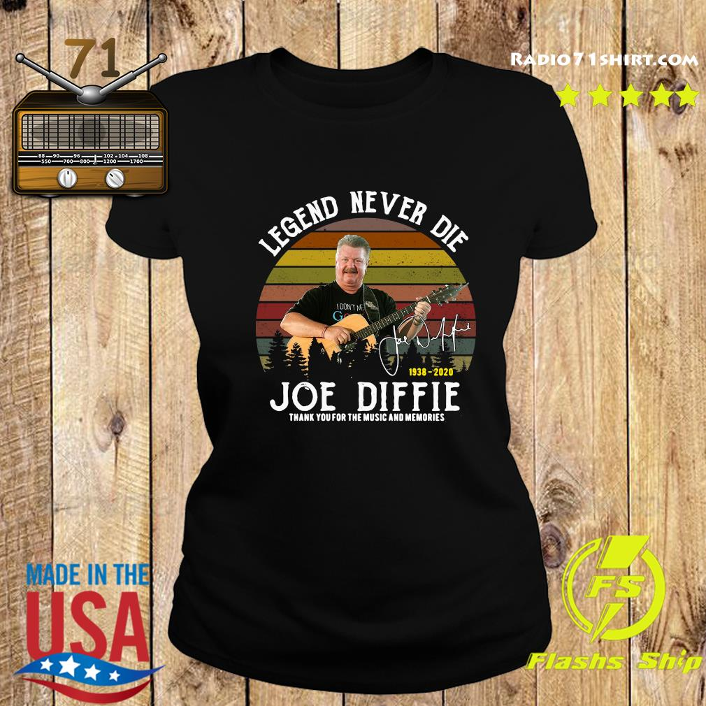 Legend Never Die 1938 2020 Joe Diffie Tanks You For The Music And Memories Signature Shirt Ladies tee