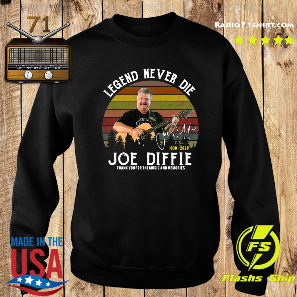 Legend Never Die 1938 2020 Joe Diffie Tanks You For The Music And Memories Signature Shirt Sweater