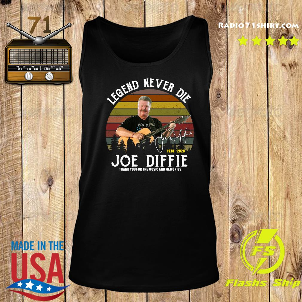 Legend Never Die 1938 2020 Joe Diffie Tanks You For The Music And Memories Signature Shirt Tank top