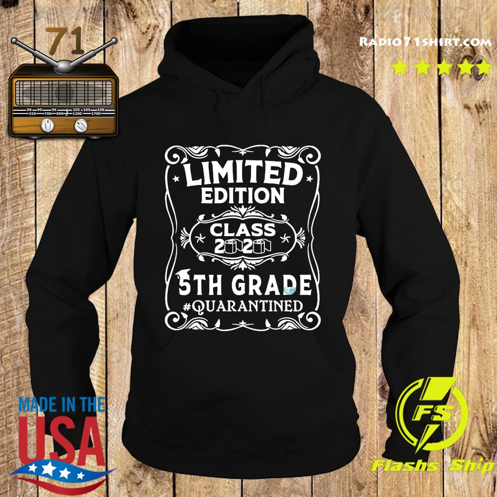 Limited Edition Class 2020 5th Grade Quarantined Shirt Hoodie