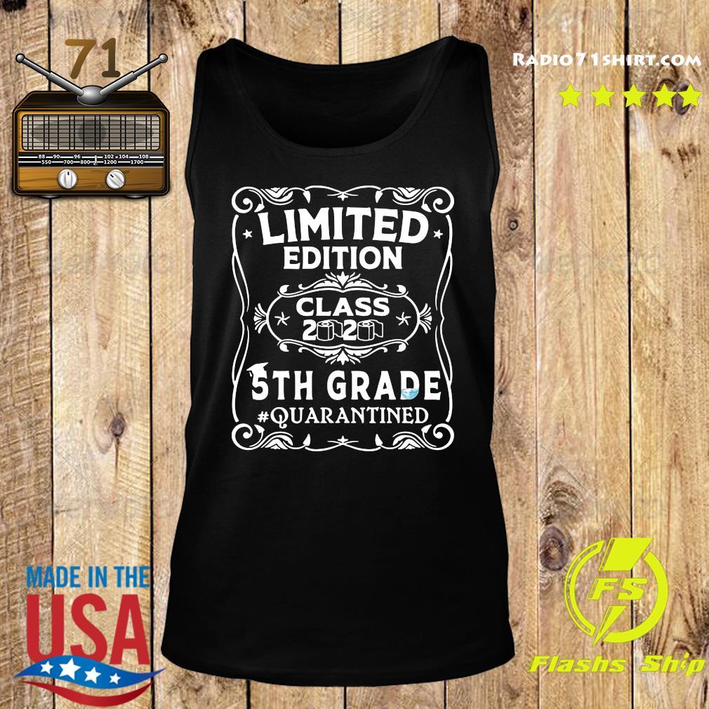 Limited Edition Class 2020 5th Grade Quarantined Shirt Tank top