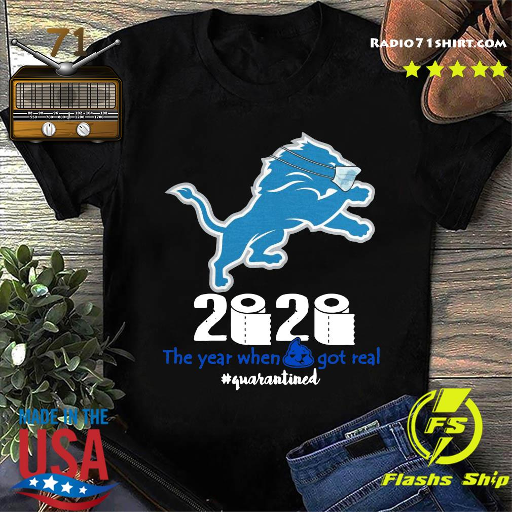 Lion Face Mask 2020 Toilet Paper The Year When Shit Got Real Quarantined Shirt