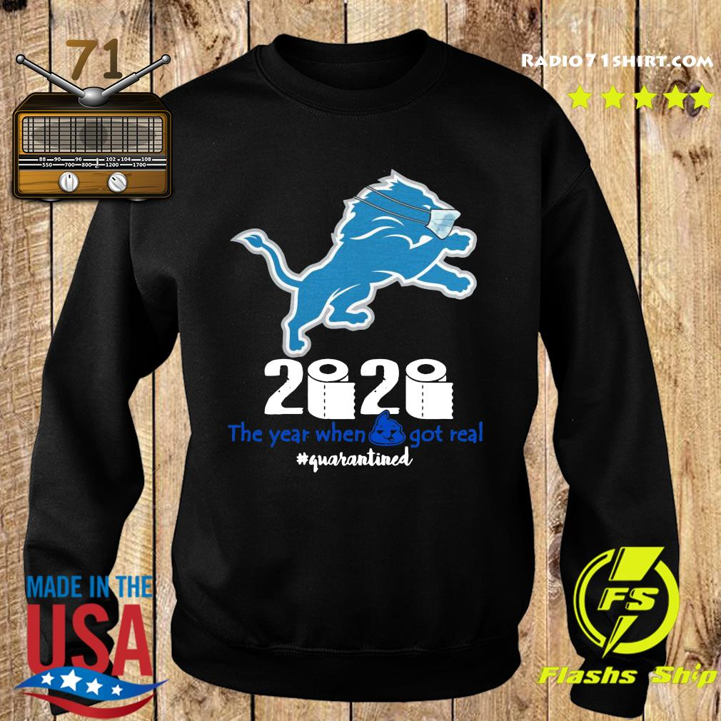 Lion Face Mask 2020 Toilet Paper The Year When Shit Got Real Quarantined Shirt Sweater