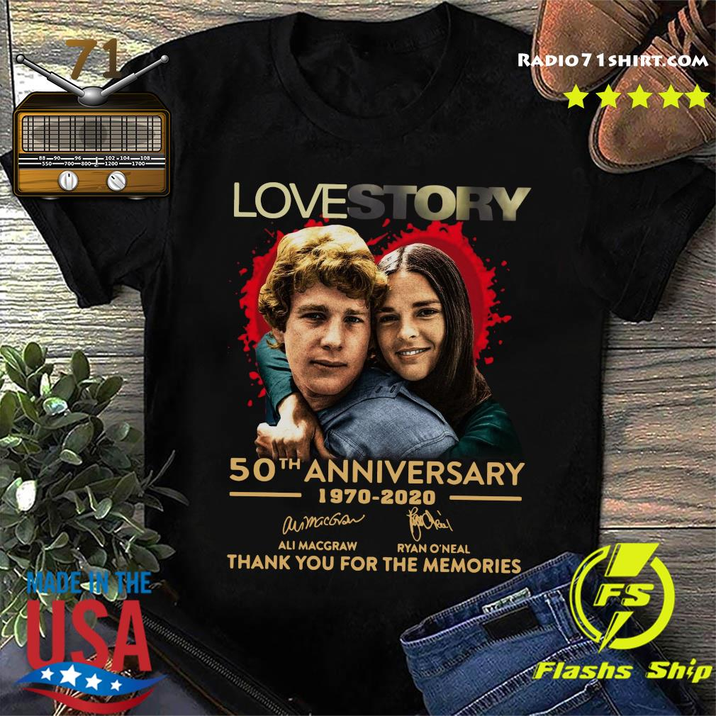 Love Story 50th Anniversary 1970 2020 Signatures Thank You For The Memories Shirt