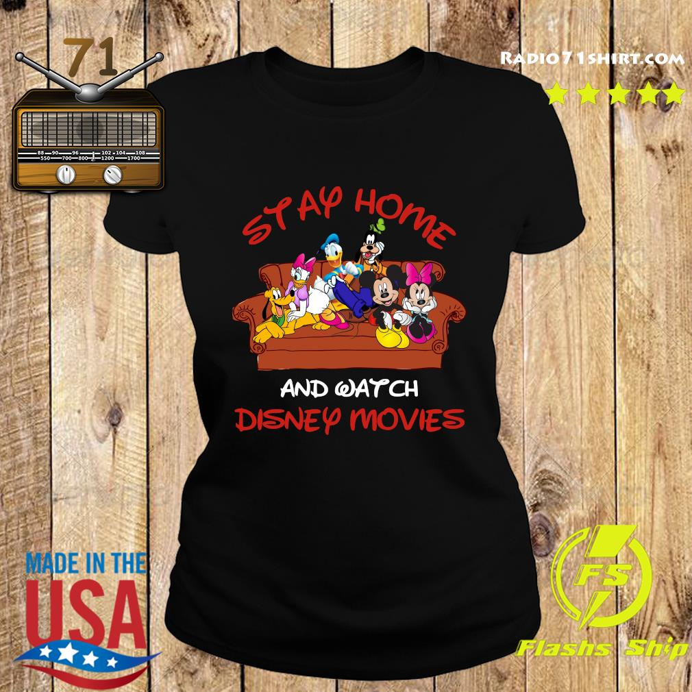 Mickey And Friends Stay Home And Watch Disney Movie Covid-19 Shirt Ladies tee