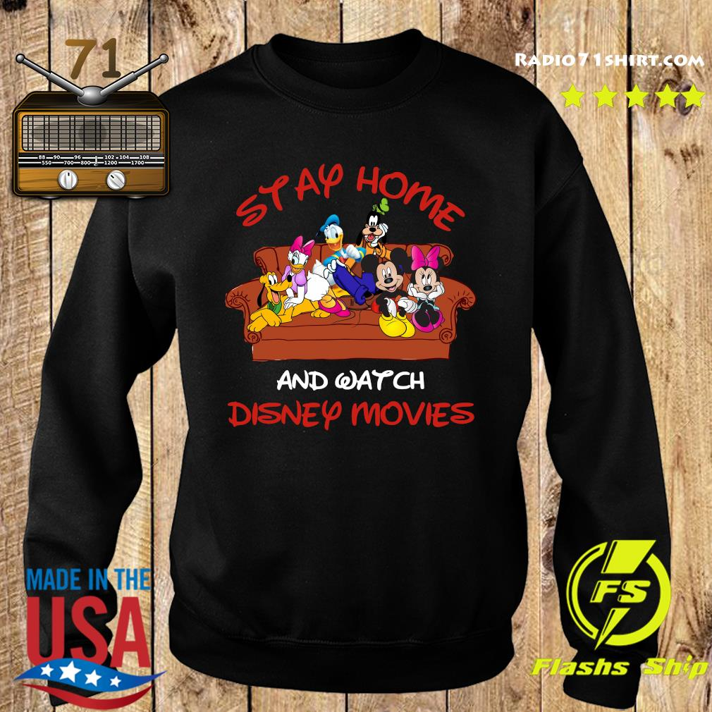 Mickey And Friends Stay Home And Watch Disney Movie Covid-19 Shirt Sweater