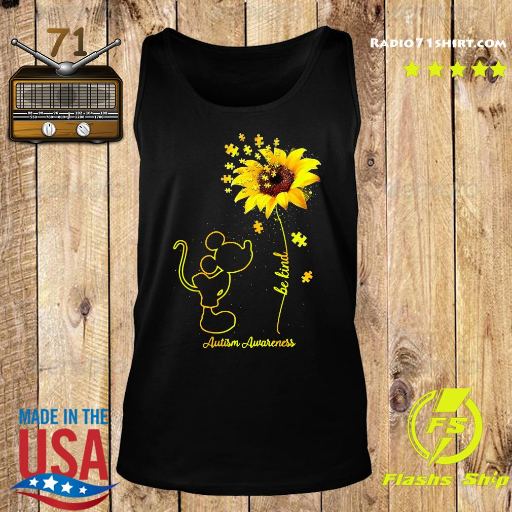 Mickey Mouse Be Kind Sunflower Autism Awareness Shirt Tank top