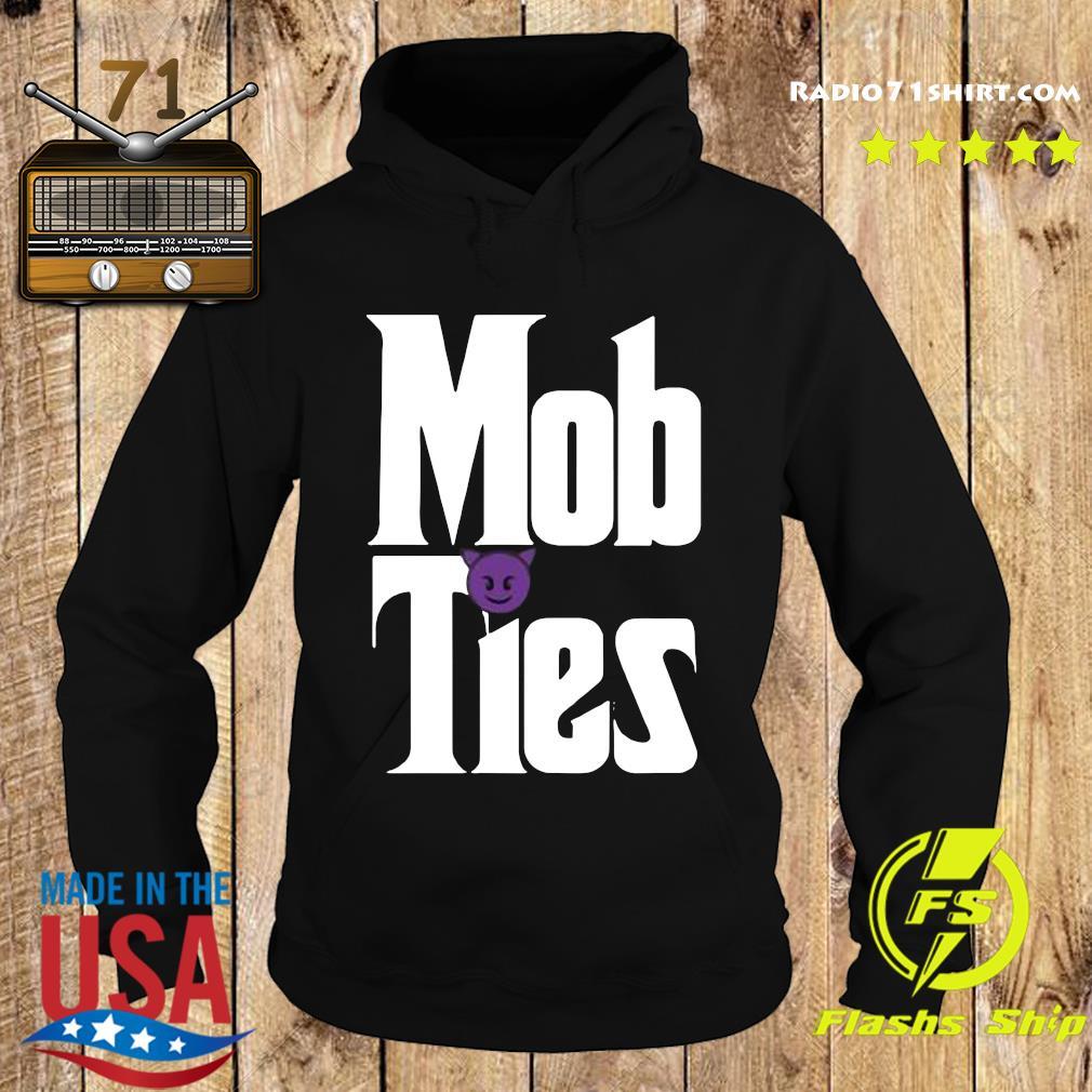 Mob Ties Shirt Hoodie